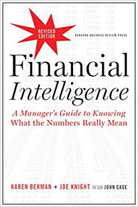 Financial Intelligence-A Managers Guide to what the numbers really mean