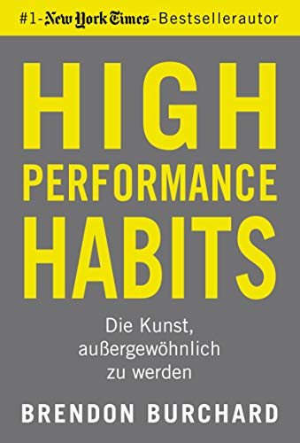 High Performance Habits - Brendon Burchard